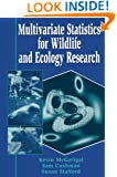 Multivariate Statistics for Wildlife and Ecology Research