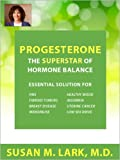 Progesterone - The Superstar of Hormone Balance