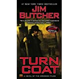 Turn Coat: A Novel of the Dresden Filesby Jim Butcher