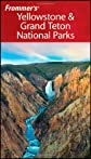 Frommer's Yellowstone & Grand Teton National Parks (Park Guides)