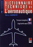 img - for Dictionnaire technique de l'aeronautique (francais-anglais/anglais-francais) (French Edition) book / textbook / text book