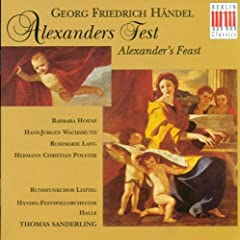 "Alexander's Feast, HWV 75: Part II, Aria ""The Princes applaud with a furious Joy"""
