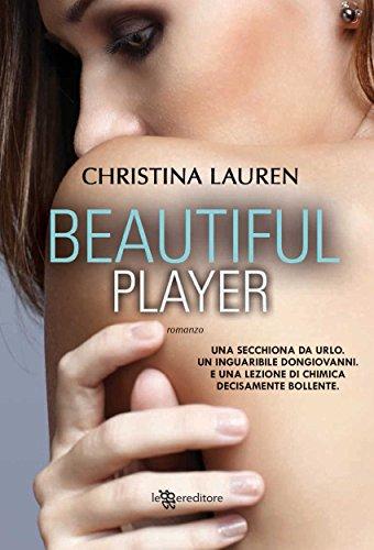 Beautiful Player Leggereditore Narrativa PDF
