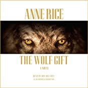 The Wolf Gift | [Anne Rice]