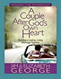 img - for A Couple After God's Own Heart Interactive Workbook: Building a Lasting, Loving Marriage Together book / textbook / text book