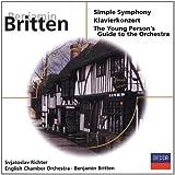 Britten : Simple Symphony - Concerto pour piano Op. 13