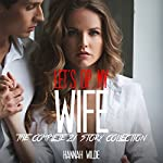 Let's DP My Wife: The Complete 21-Story Collection   Hannah Wilde