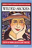 img - for Wilder Shores: Women's Travel Stories of Australia & Beyond (Uqp Travel) book / textbook / text book
