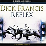 Reflex: by Dick Francis (Unabridged Audiobook 8CD's) Dick Francis