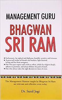 Management Guru Bhagwan Shri Ram: Dr Sunil Jogi Sunil Jogi