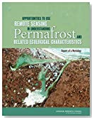 Opportunities to Use Remote Sensing in Understanding Permafrost and Related Ecological Characteristics: Report of a Workshop