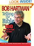 Telling the Bible: Over 100 Stories T...