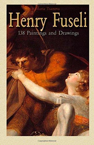 Henry Fuseli: 138 Paintings and Drawings