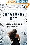 Sanctuary Bay: A Novel