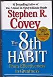 Stephen R. Covey The 8th Habit - From Effectiveness to Greatness - INCLUDES BONUS DVD (16 Inspirational Companion Films)