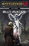 BattleTech - MechWarrior: Dark Age 19: Blut-Avatar