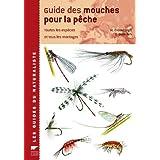 Guide des mouches pour la p�chepar Malcolm Greenhalgh