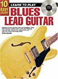 Peter Gelling 10 Easy Lessons Blues Lead Tech Bk/CD: Classical Guitar Bk/CD/DVD