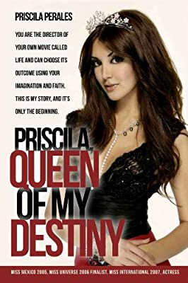 Priscila, Queen Of My Destiny