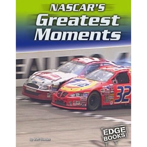 NASCAR's Greatest Moments (Edge Books NASCAR Racing)