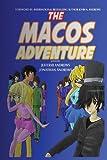 The Macos Adventure (Volume 1)