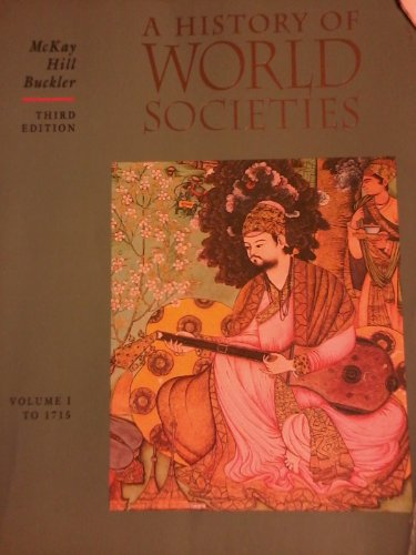 A History of World Societies, Vol. One: To 1715 (Vol 1)