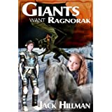 Giants Want Ragnorak ~ Jack  Hillman