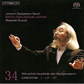 Bach, J.S.: Cantatas, Vol. 34 - Bwv 1, 126, 127