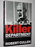 img - for The Killer Department: Detective Viktor Burakov's eight-year Hunt for the Most Savage Serial Killer in Russian History book / textbook / text book