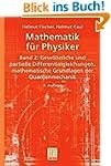 Mathematik f�r Physiker: Band 2: Gew�...