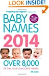 Baby Names 2014: Over 8,000 of this y...