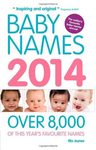 Bébé noms 2014 : Plus 8 000 noms préférés cette année
