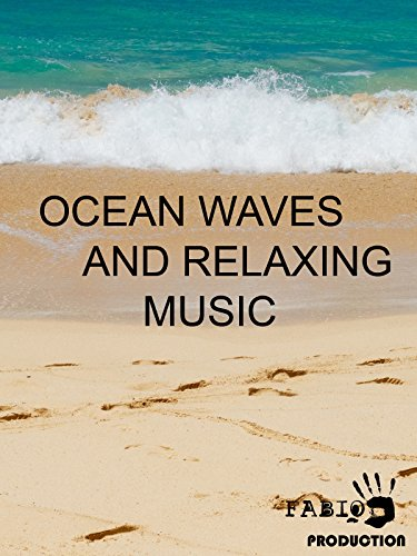 Ocean Waves And Relaxing Music