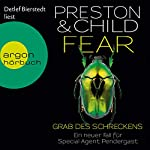 Fear: Grab des Schreckens (Pendergast 12) | Douglas Preston,Lincoln Child