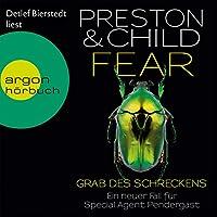 Fear: Grab des Schreckens (Pendergast 12) Hörbuch