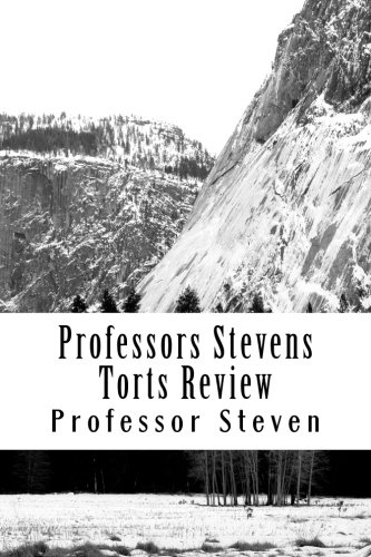 Professors Stevens Torts Review: No More Law School Tears