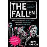 The Fallen: Life in and Out of Britain's Most Insane Groupby Dave Simpson