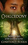 Chalcedony: Book Two of the Everleaf Series