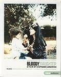 Bloody Daughter (Portrait intime de M...