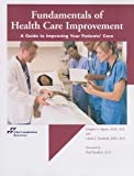 img - for Fundamentals of Health Care Improvement: A Guide to Improving Your Patients' Care book / textbook / text book