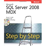 Microsoft SQL Server 2008 MDX Step by Step, Book/CD Packageby Bryan C. Smith