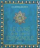 Le livre de la cuisine espagnole