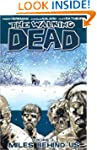 The Walking Dead, Vol. 2: Miles Behin...