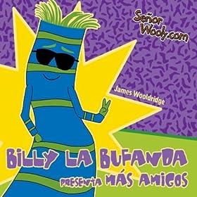 Amazon.com: Billy la Bufanda Presenta Más Amigos: James