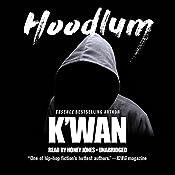 Hoodlum |  K'wan