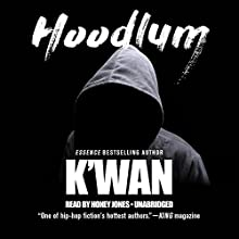 Hoodlum Audiobook by  K'wan Narrated by Honey Jones