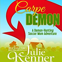 Carpe Demon Audiobook by Julie Kenner Narrated by Carly Robins