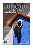 """Afficher """"Les Oiseaux des fenêtres et balcons"""""""