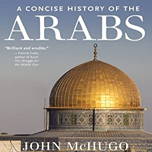 A Concise History of the Arabs Audiobook