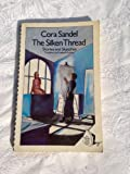 Silken Thread: Stories and Sketches (0704340860) by CORA SANDEL